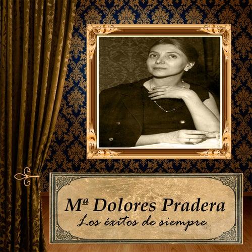 María Dolores Pradera - Los Éxitos de Siempre de Maria Dolores Pradera