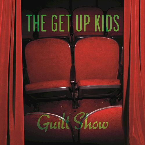 Guilt Show de The Get Up Kids