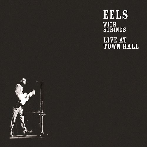 Live at Town Hall van Eels
