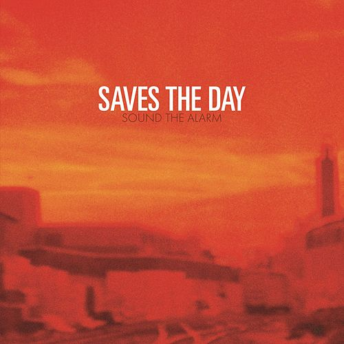Sound the Alarm de Saves the Day