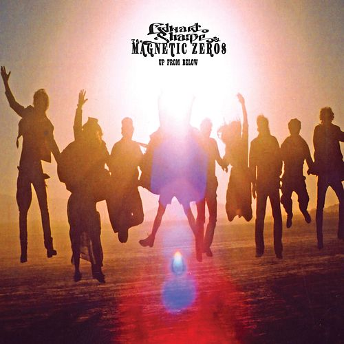Up from Below by Edward Sharpe & The Magnetic Zeros