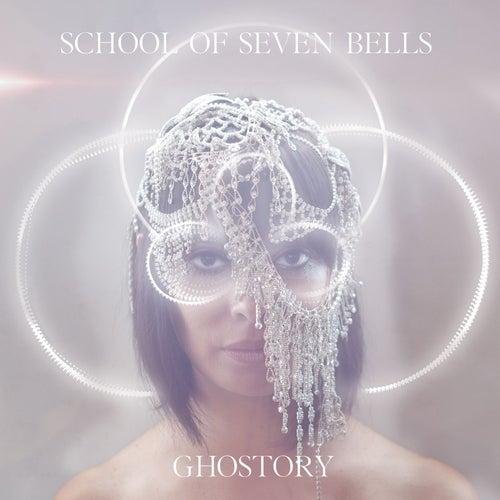 Ghostory by School Of Seven Bells
