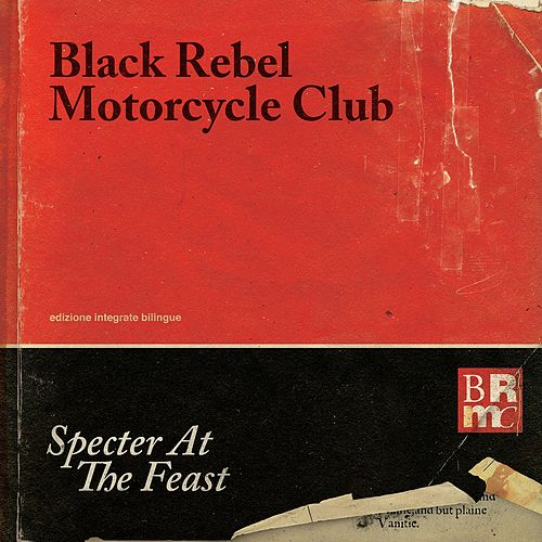 Specter At the Feast by Black Rebel Motorcycle Club
