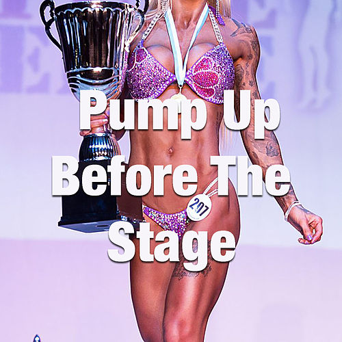 Pump Up Before The Stage by Various Artists