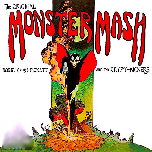 The Original Monster Mash! by Bobby