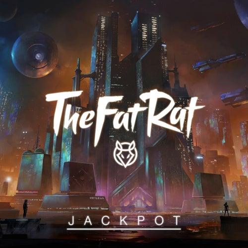 Jackpot di TheFatRat