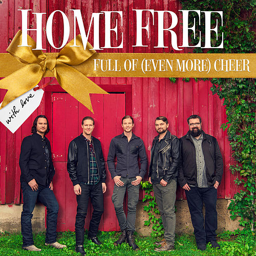 Full Of (Even More) Cheer von Home Free