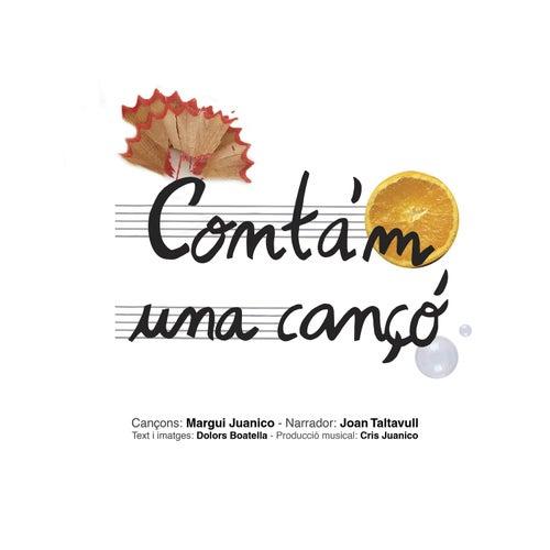 Conta'm una cançó de Margui Juanico
