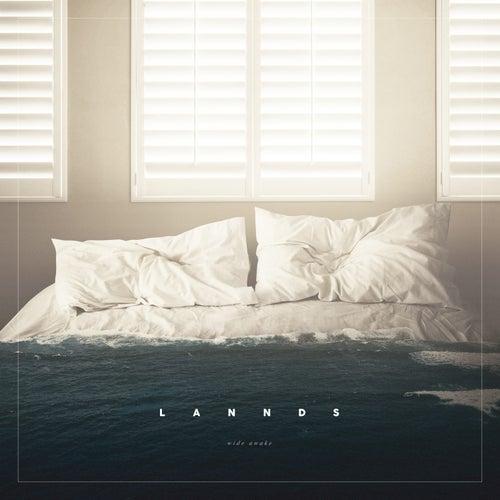 Wide Awake von Lannds