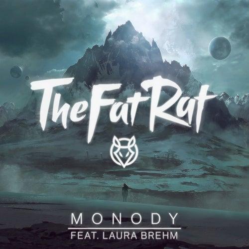 Monody (Radio Edit) di TheFatRat
