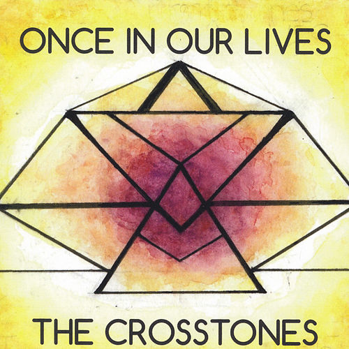 Once in Our Lives de The Crosstones