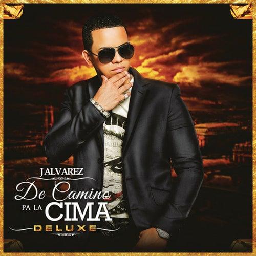 De Camino Pa' la Cima (Deluxe Edition) von J. Alvarez