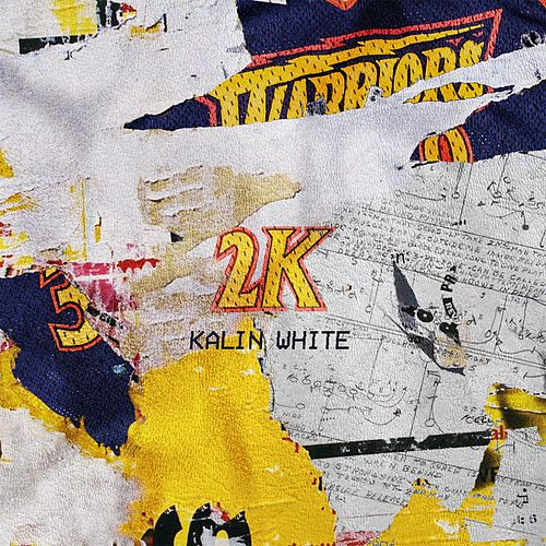 2k by Kalin White