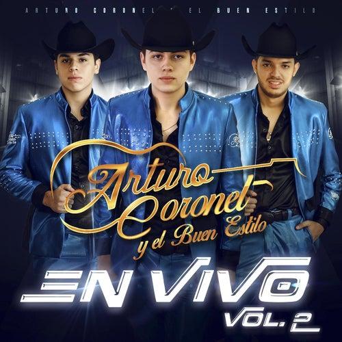 En Vivo, Vol. 2 by Arturo Coronel y el Buen Estilo