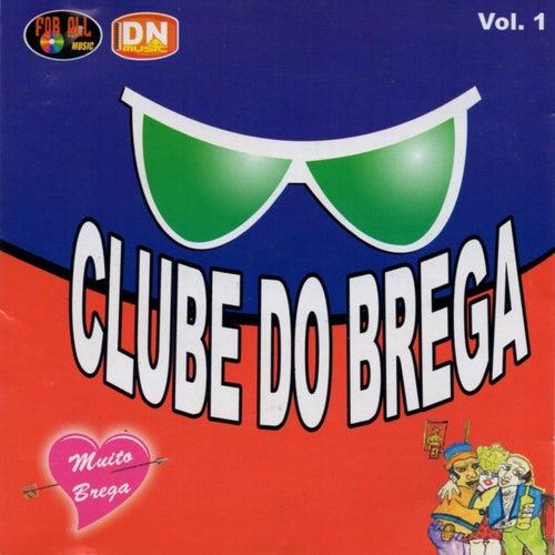 Clube do Brega, Vol. 1 de Various Artists