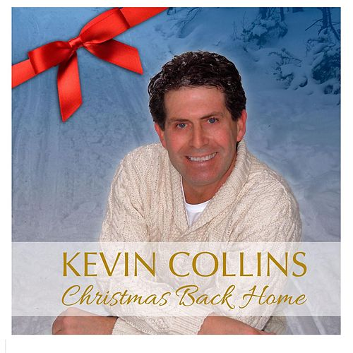 Christmas Back Home by Kevin Collins