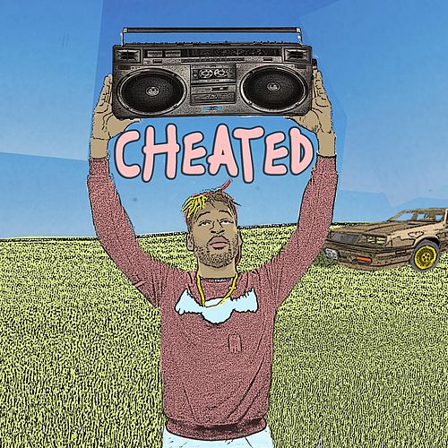 Cheated by RiiahWORLD