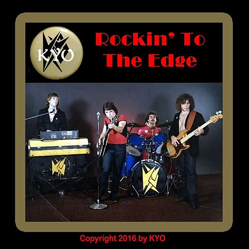 Rockin' to the Edge de Kyo