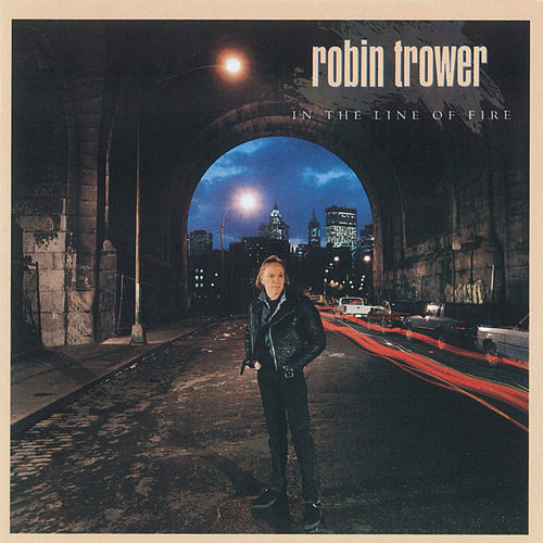 In The Line Of Fire von Robin Trower