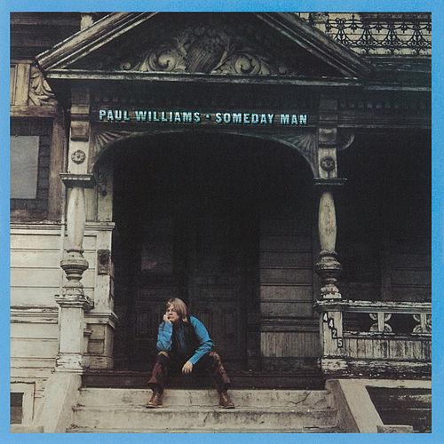 Someday Man de Paul Williams