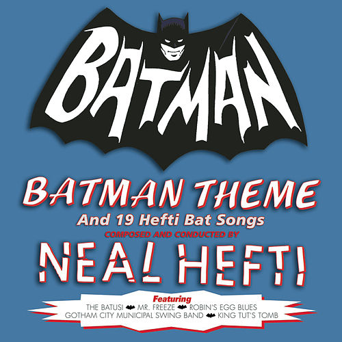 Batman Theme & Other Bat Songs (Expanded Edition) fra Neal Hefti