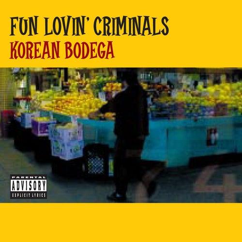Korean Bodega by Fun Lovin' Criminals