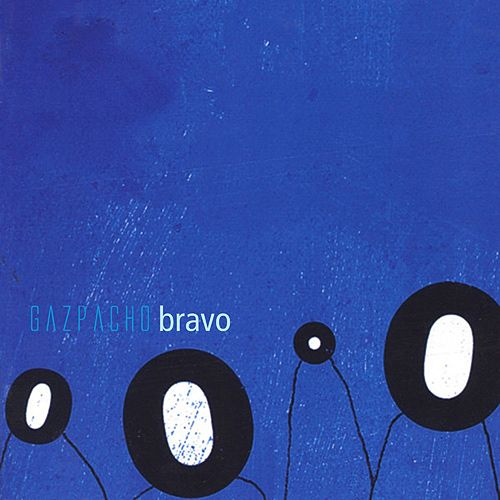 Bravo (Remastered) by Gazpacho