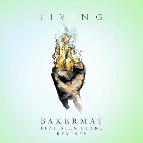 Living (Remixes) von Bakermat