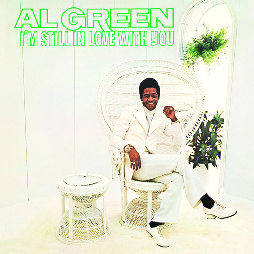 I'm Still In Love With You von Al Green