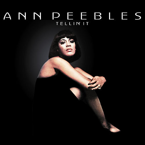 Tellin' It by Ann Peebles