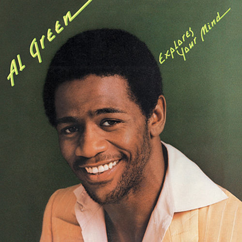 Al Green Explores Your Mind de Al Green