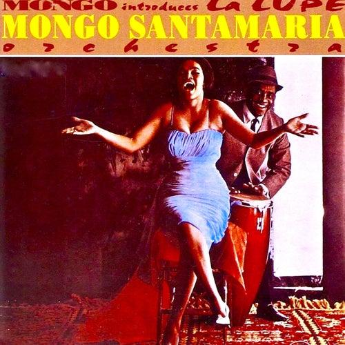 Mongo Introduces...La Lupe! de La Lupe
