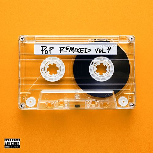 Pop Remixed Vol. 4 von Various Artists