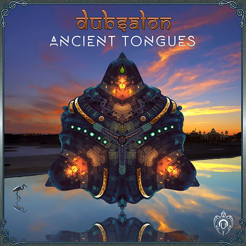 Ancient Tongues by Dubsalon