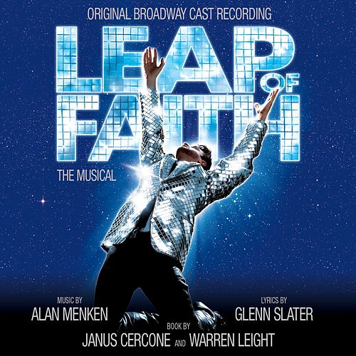 Leap Of Faith: The Musical de Alan Menken