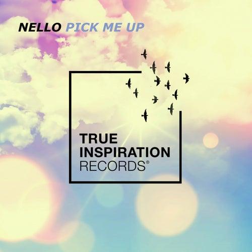 Pick Me Up von Nello