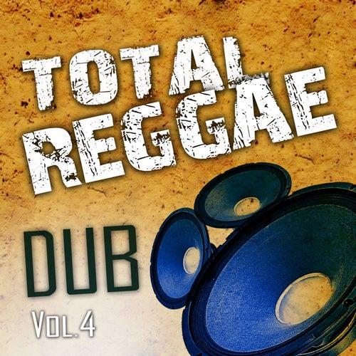 Total Reggae Dub, Vol. 4 by Zion Train