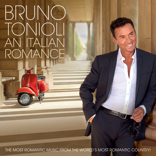 Bruno Tonioli: An Italian Romance by Various Artists