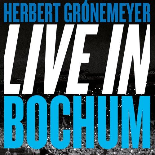 Live in Bochum von Herbert Grönemeyer