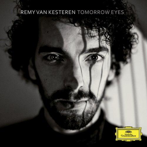 Tomorrow Eyes by Remy Van Kesteren