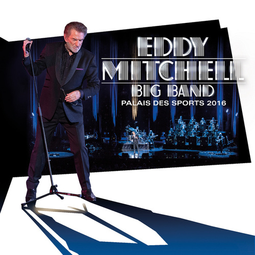 Big Band Palais des Sports 2016 (Live) by Eddy Mitchell