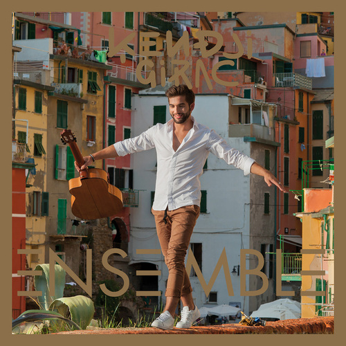 Ensemble (Deluxe Version) de Kendji Girac