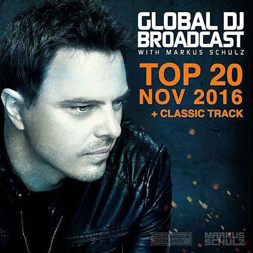 Global DJ Broadcast - Top 20 November 2016 von Various Artists