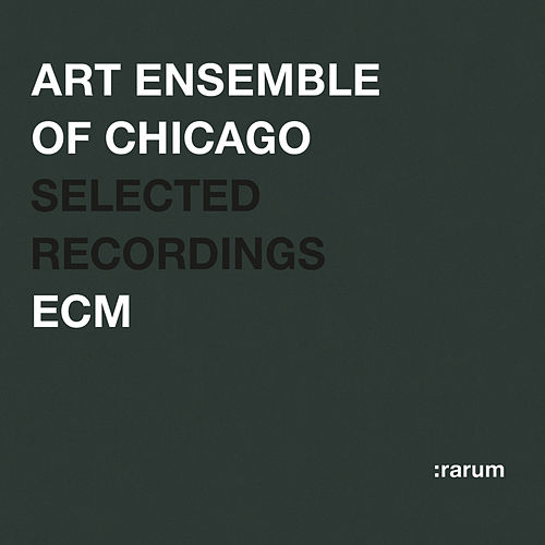 Rarum VI / Selected Recordings by Art Ensemble of Chicago