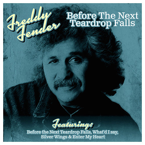 Before The Next Teardrop Falls de Freddy Fender