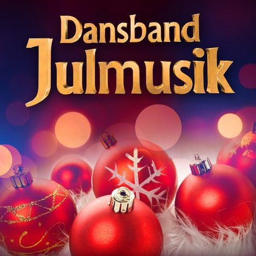 Dansband - Julmusik von Various Artists