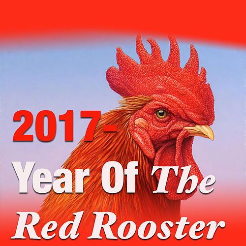 2017 - Year Of The Fire Rooster de Various Artists