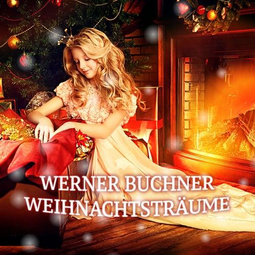 Weinachtsträume by Werner Buchner