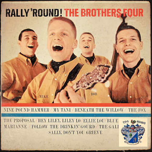 Rally 'Round de The Brothers Four