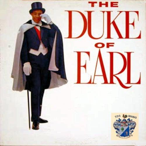 The Duke of Earl by Gene Chandler